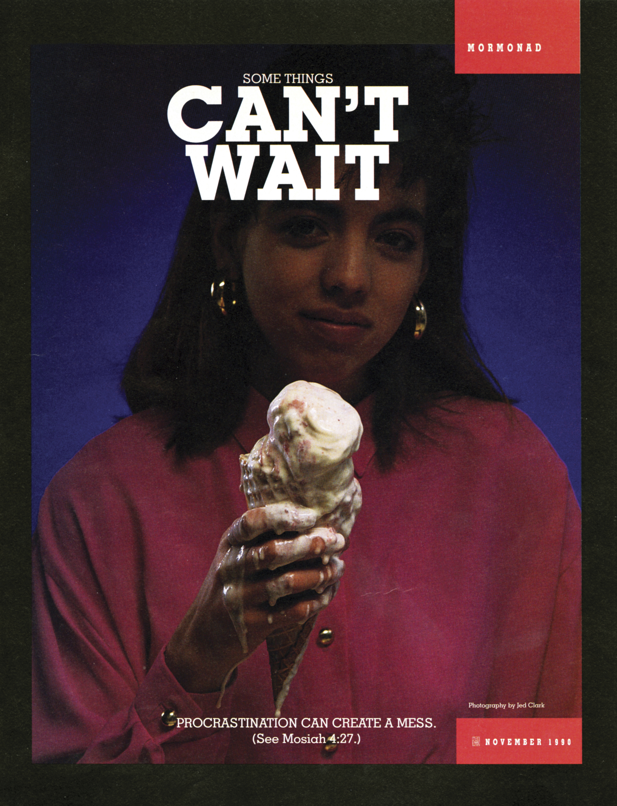 """A conceptual photograph of a young woman holding a melting ice cream cone, paired with the words """"Some Things can't Wait."""""""