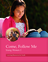 Come, Follow Me: Learning Resources for Youth (Young Women curriculum)