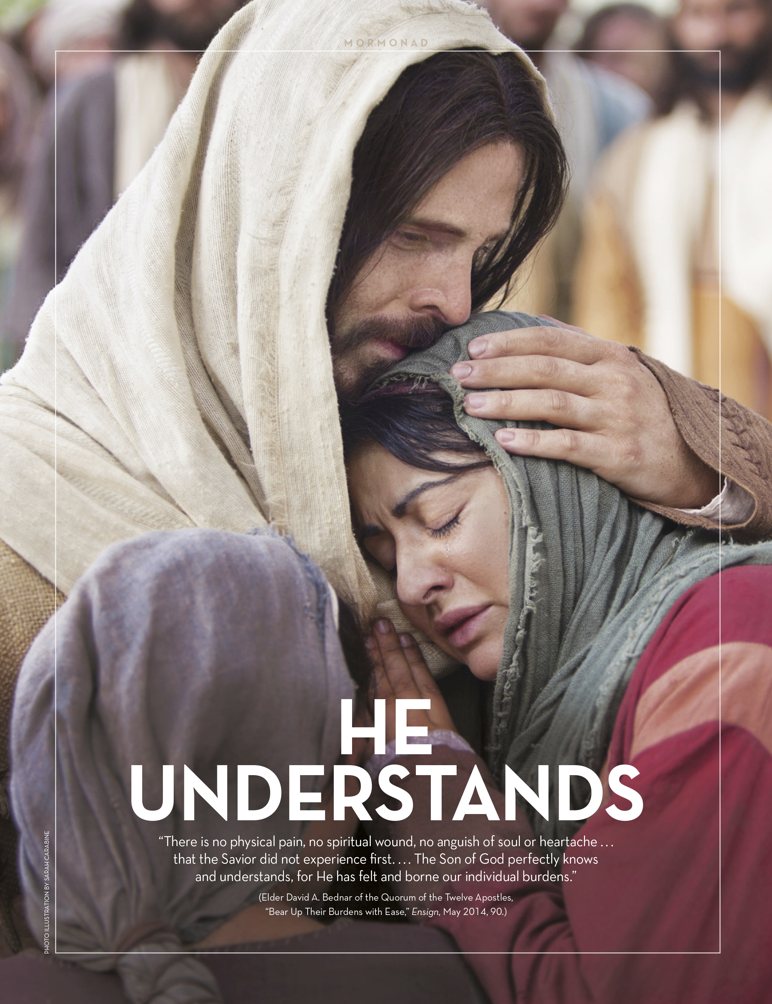 """An image of Christ comforting Mary and Martha, paired with the words """"He Understands."""""""