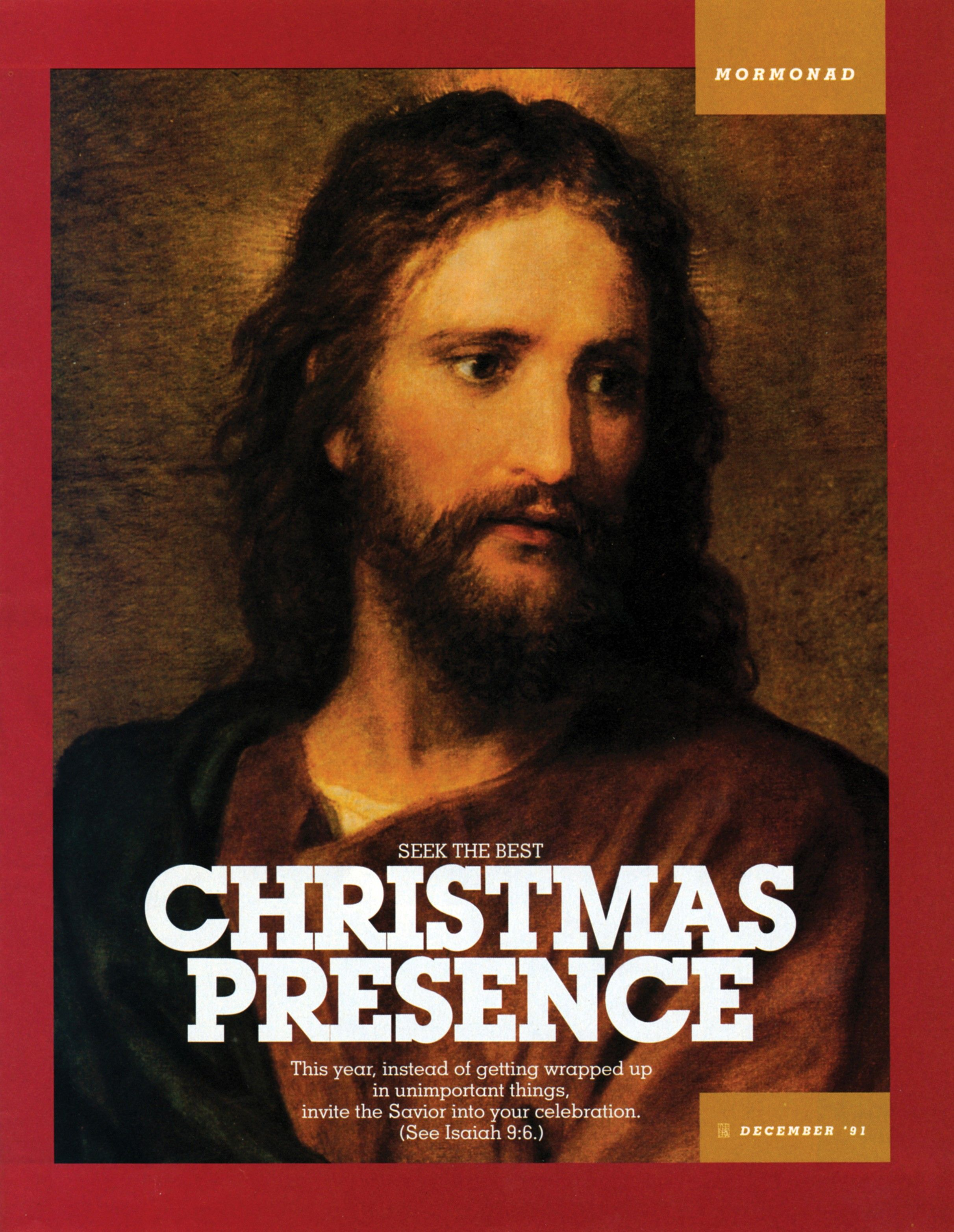"""A painting of the Savior, paired with the words """"Seek the Best Christmas Presence."""""""
