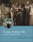 Come, Follow Me—For Aaronic Priesthood