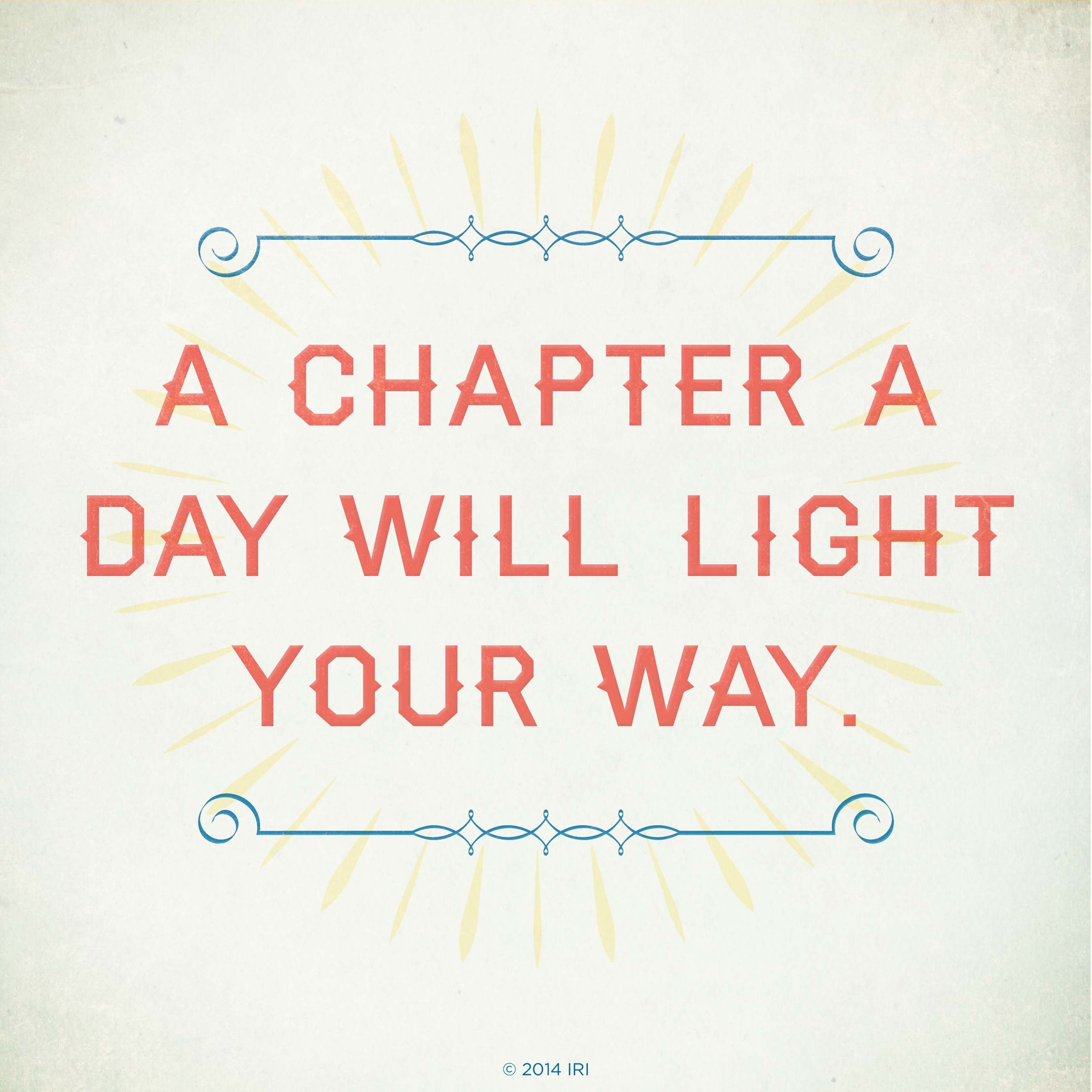 A chapter a day will light your way.