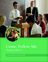 Come, Follow Me: Learning Resources for Youth (Sunday School curriculum)