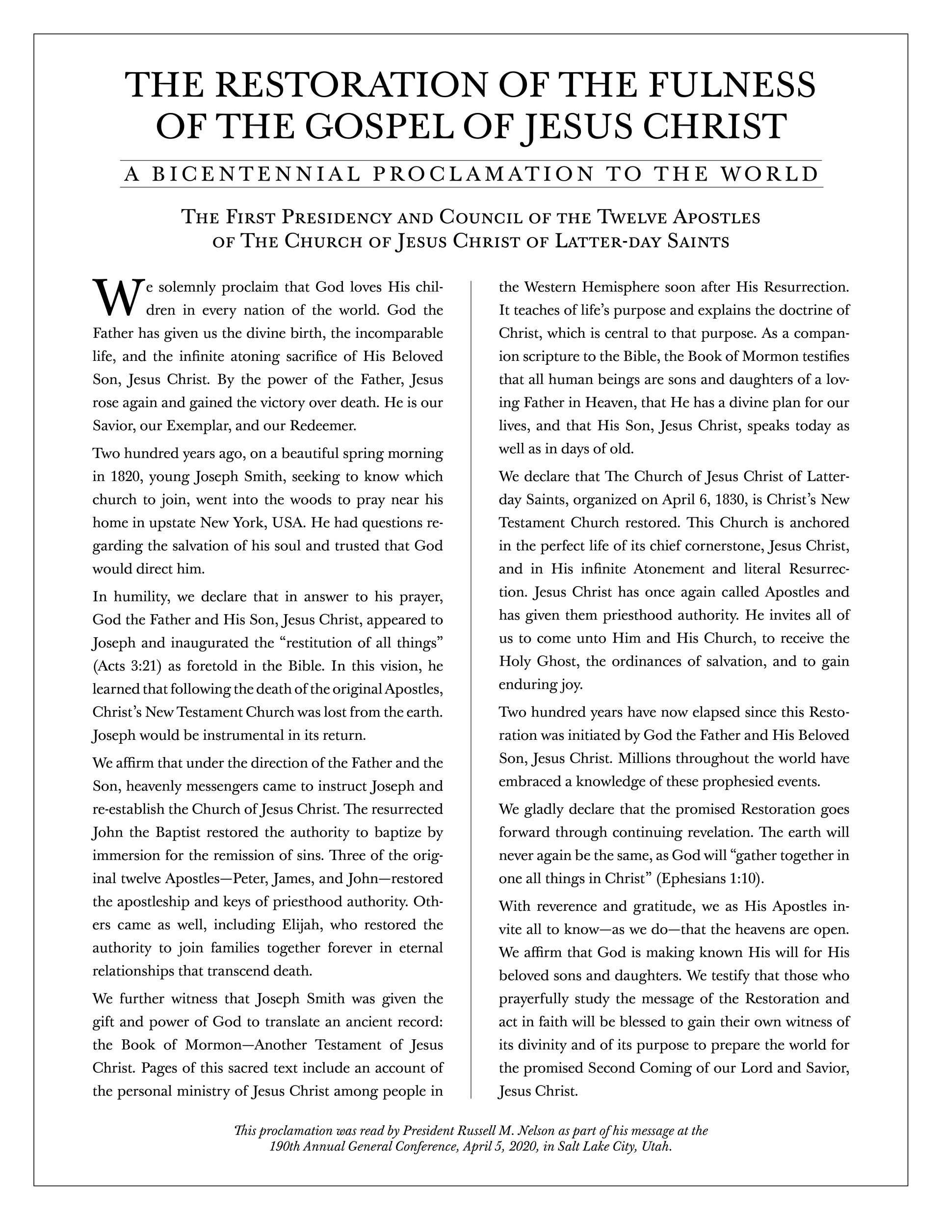 The Restoration of the Fulness of the Gospel of Jesus Christ: A Bicentennial Proclamation to the World