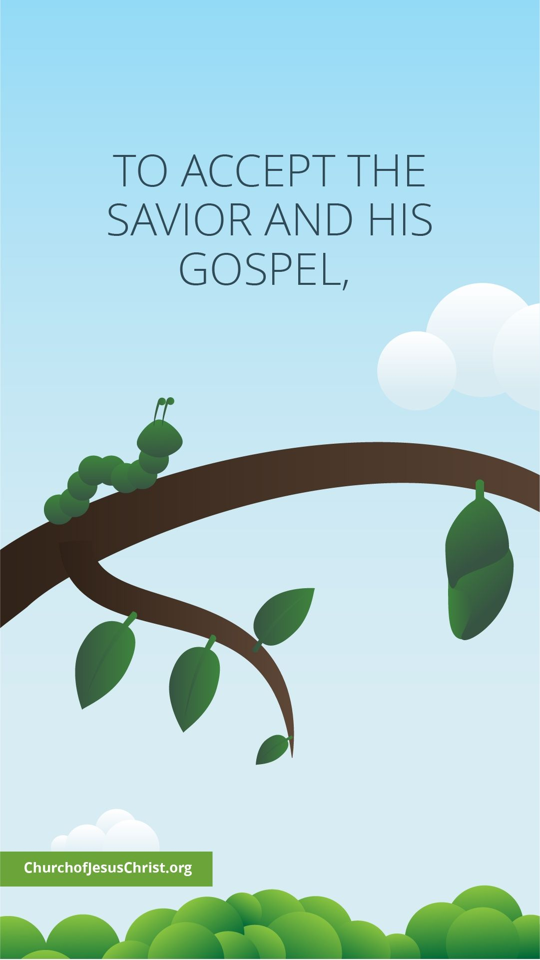 First of a two-part meme of a caterpillar on a branch, paired with a thought: To accept the Savior...