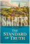 Saints: The Story of the Church of Jesus Christ in the Latter-days, Volume 1: The Standard of Truth, 1815–1846