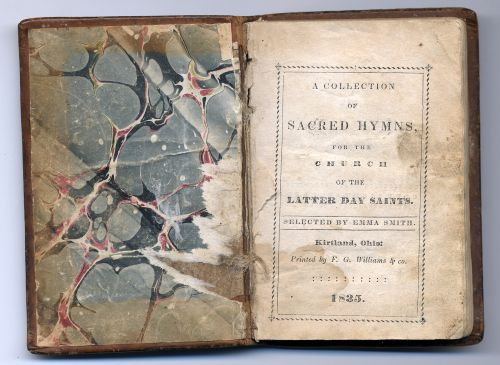 Hymnal 1835: A collection of sacred hymns, for the Church of the Latter Day Saints / selected by Emma Smith