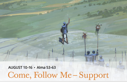 August Come Follow Me - Support