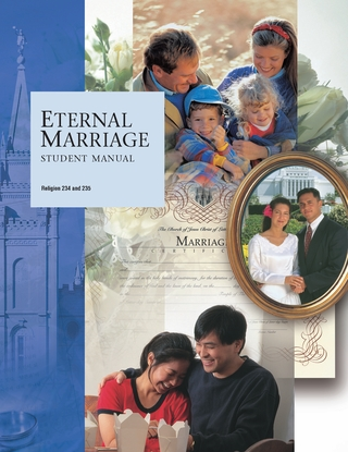 Eternal Marriage Student Manual