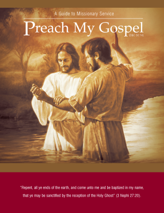 Preach My Gospel: A Guide to Missionary Service