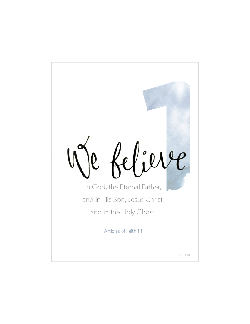 A white background with a large number 1 printed in blue, paired with the words of Articles of Faith 1:1.