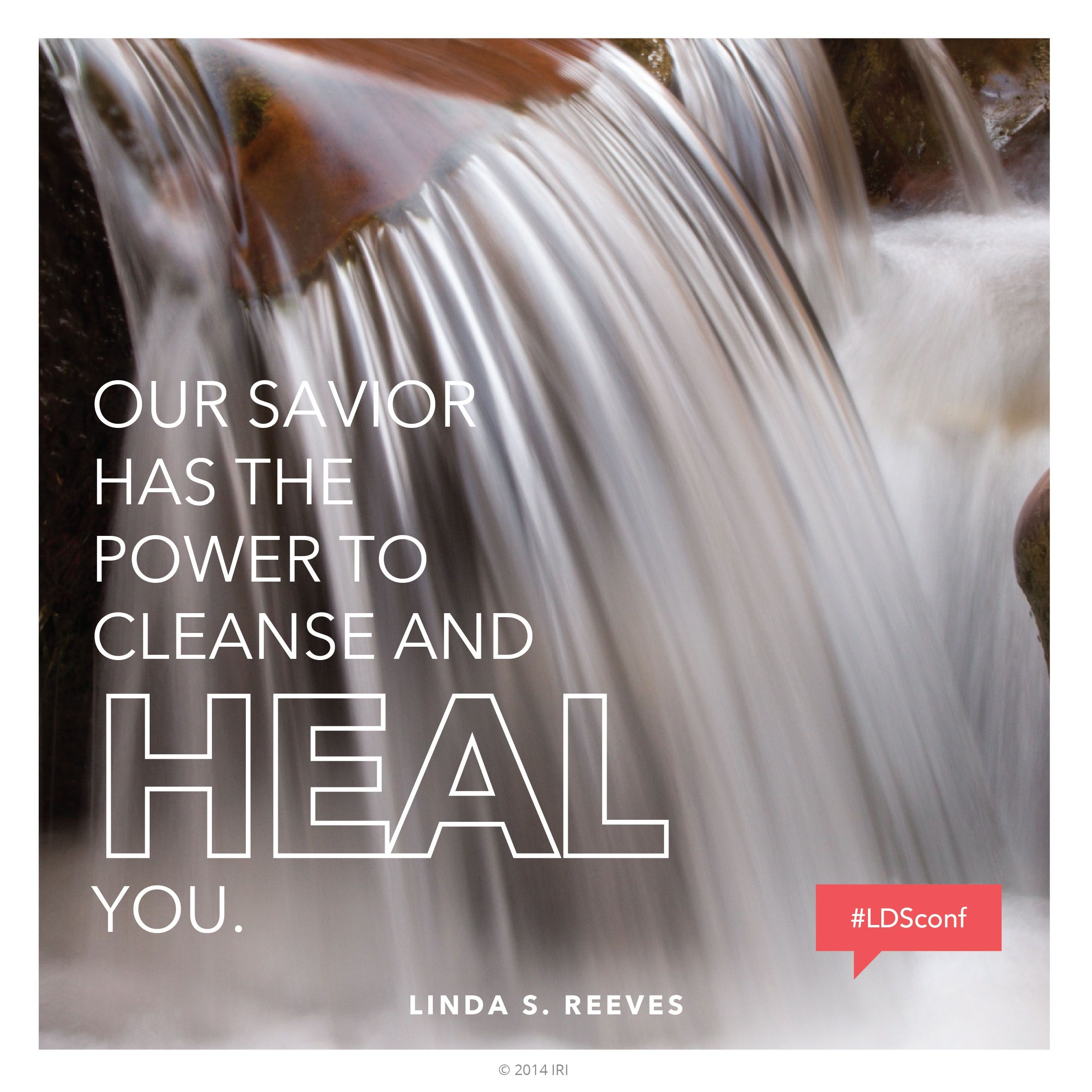 """Our Savior has the power to cleanse and heal you.""—Sister Linda S. Reeves, ""Protection from Pornography—a Christ-Focused Home"""
