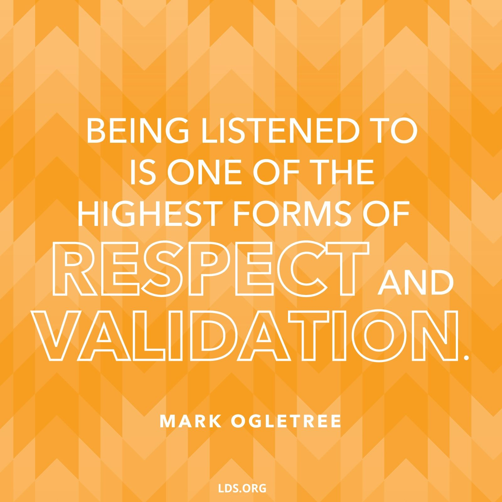 Respect and Validation