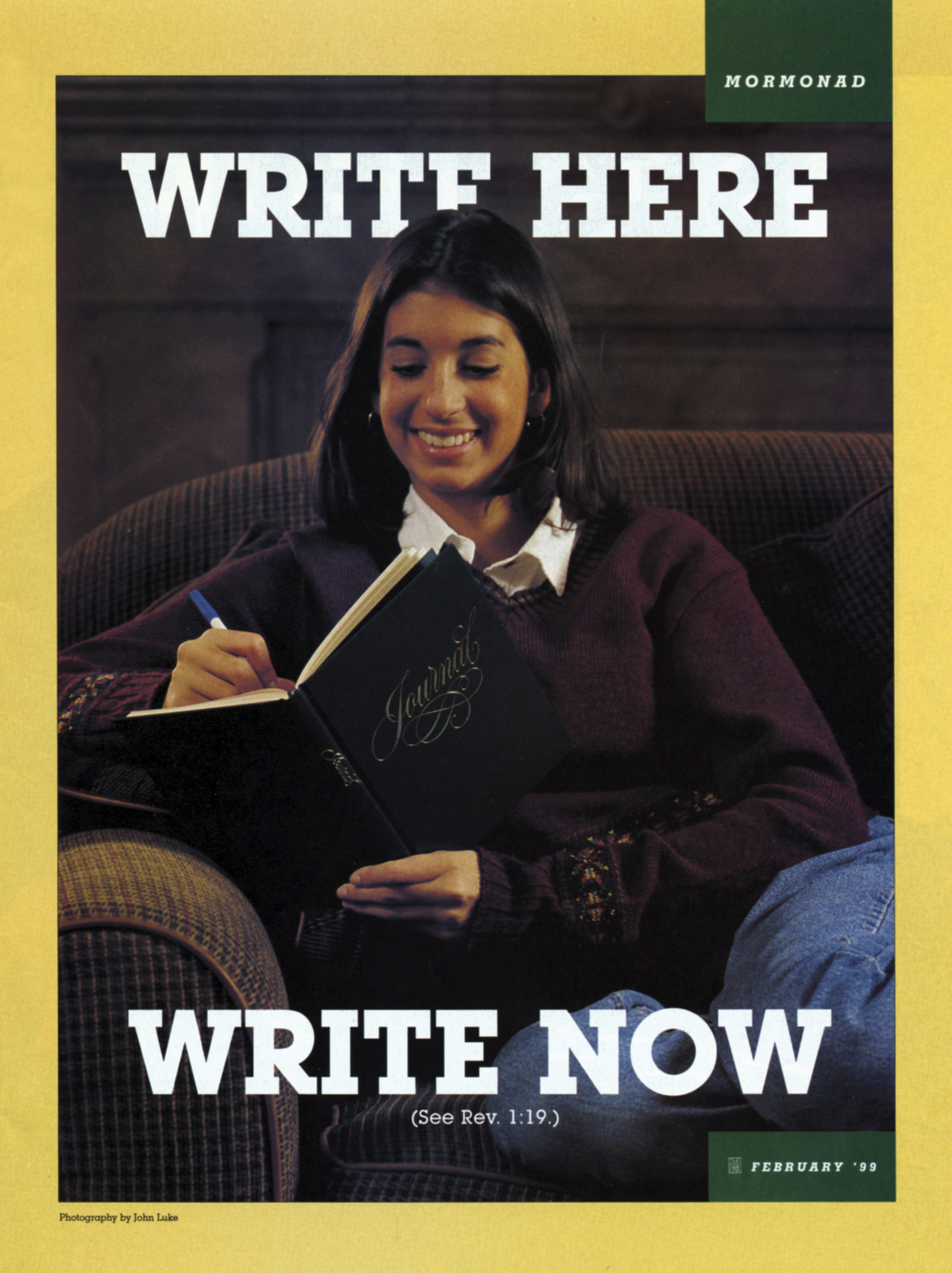 Write Here, Write Now. (See Rev. 1:19.) Feb. 1999 © undefined ipCode 1.
