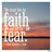 Faith, Not Fear, Media Library