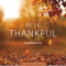 Come, Follow Me Shareable Scriptures: Be Thankful Quote