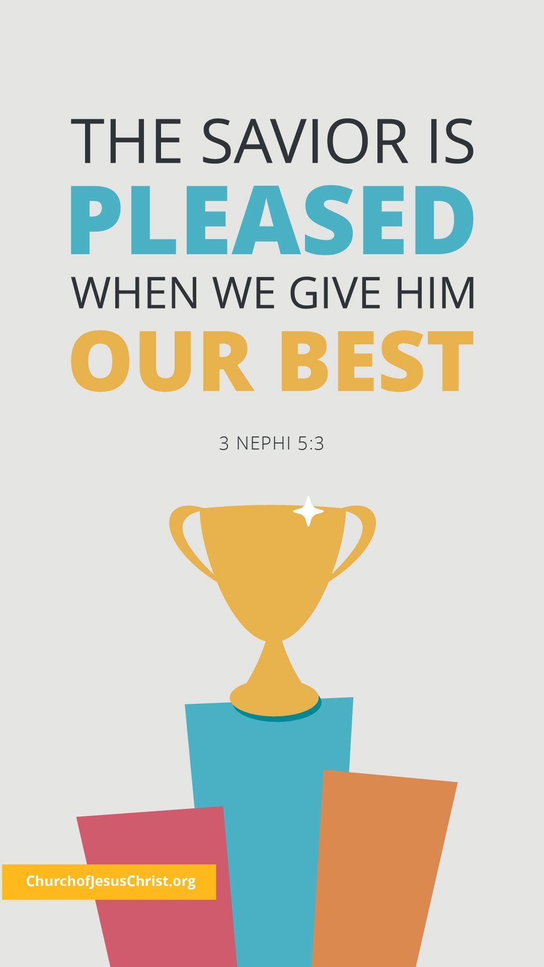 The Savior is pleased when we give Him our best. — See 3Nephi 5:3